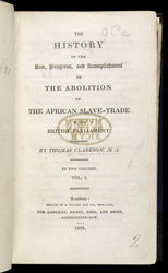 The History Of The Rise, Progress, And Accomplishment Of The Abolition Of The African Slave Trade By The British Parliament -Title Page